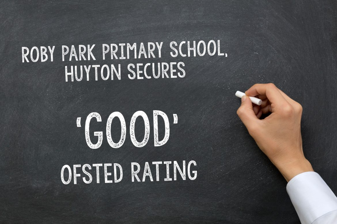Roby Park Primary School secures Good Ofsted rating