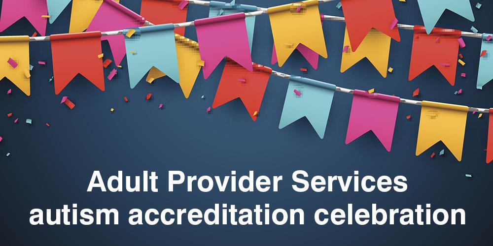 Autism accreditation celebration