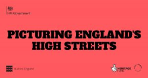 Text reads Picturing England's High Streets